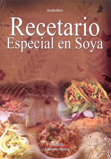 RECETARIO ESPECIAL EN SOYA: AUDIO RECETARIO...