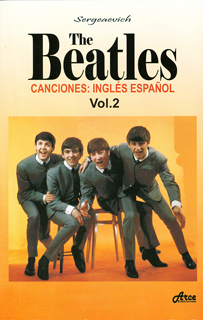 THE BEATLES  CANCIONES: INGLES ESPAÑOL VOL. 2