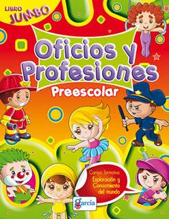 OFICIOS Y PROFESIONES PREESCOLAR (LIBRO JUMBO)