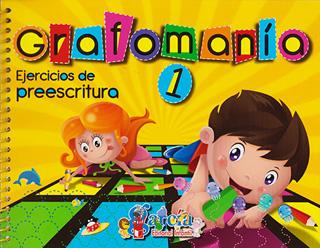 GRAFOMANIA 1 EJERCICIOS DE PREESCRITURA