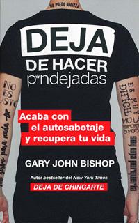 DEJA DE HACER PENDEJADAS: ACABA CON EL...