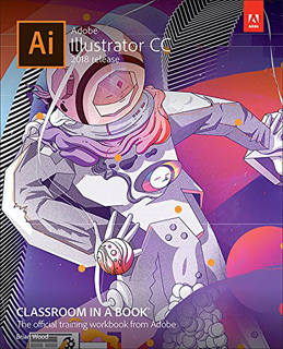 ADOBE ILLUSTRATOR CC CLASSROOM IN A BOOK (2018 RELEASE) (ENGLISH)