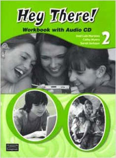 HEY THERE! 2 WORKBOOK WITH AUDIO CD