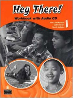 HEY THERE! 1 WORKBOOK (INCLUDE CD)