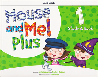 MOUSE AND ME! PLUS 1 STUDENT BOOK