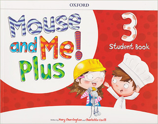 MOUSE AND ME! PLUS 3 STUDENT BOOK