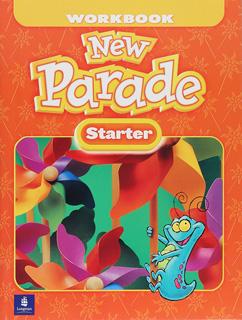 NEW PARADE STARTER WORKBOOK