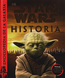 STAR WARS: HISTORIA (ENCICLOPEDIA DE LA GALAXIA)