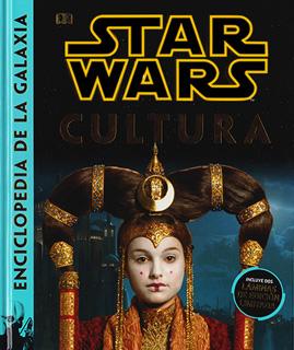 STAR WARS: CULTURA (ENCICLOPEDIA DE LA GALAXIA)