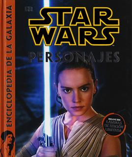 STAR WARS: PERSONAJES (ENCICLOPEDIA DE LA GALAXIA)