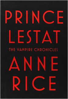 PRINCE LESTAT: THE VAMPIRE CHRONICLES (VERSION EN...