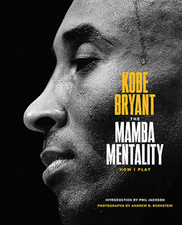 THE MAMBA MENTALITY, HOW I PLAY
