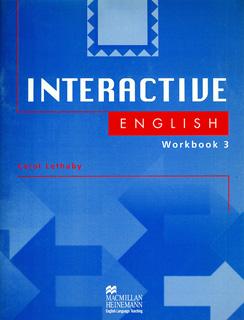 INTERACTIVE ENGLISH 3 WORKBOOK