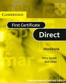 FIRST CERTIFICATE DIRECT WORKBOOK