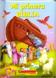MI PRIMERA BIBLIA (EN ESPAÑOL)