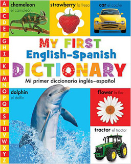 MY FIRST ENGLISH SPANISH DICTIONARY