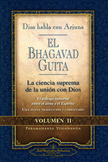 EL BHAGAVAD GUITA DIOS HABLA CON ARJUNA VOL.2