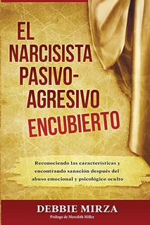 EL NARCISISTA PASIVO-AGRESIVO ENCUBIERTO