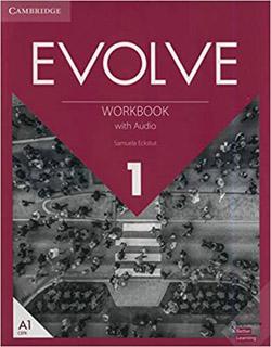 EVOLVE 1 WORKBOOK WITH AUDIO