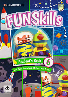 FUN SKILLS 6 STUDENTS BOOK WITH HOME BOOKLET AND...