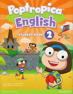 POPTROPICA ENGLISH 2 STUDENT BOOK (INCLUDE...