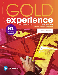 GOLD EXPERIENCE B1 STUDENTS BOOK: PRELIMINARY FOR...
