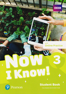 NOW I KNOW! 3 STUDENT BOOK WITH ONLINE PRACTICE