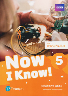 NOW I KNOW! 5 STUDENT BOOK WITH ONLINE PRACTICE