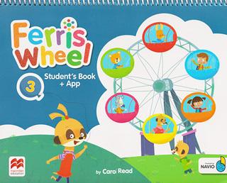 FERRIS WHEEL 3 STUDENTS BOOK (INCLUDE APP NAVIO...