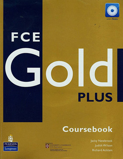 FCE GOLD PLUS COURSEBOOK (INCLUDE CD) (FIRST...