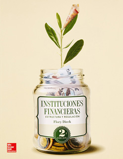 INSTITUCIONES FINANCIERAS: ESTRUCTURA Y REGULACION
