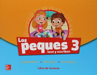 LOS PEQUES 3 LEEN Y ESCRIBEN LIBRO DE LECTURAS