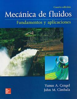 MECANICA DE FLUIDOS: FUNDAMENTOS Y APLICACIONES