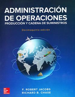 ADMINISTRACION DE OPERACIONES: PRODUCCION Y...