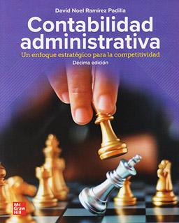 CONTABILIDAD ADMINISTRATIVA: UN ENFOQUE ESTRATEGICO PARA LA COMPETITIVIDAD