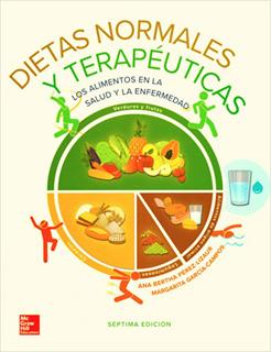 DIETAS NORMALES Y TERAPEUTICAS: LOS ALIMENTOS EN...