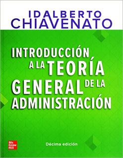 INTRODUCCION A LA TEORIA GENERAL DE LA ADMINISTRACION (INCLUYE CONNECT)