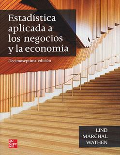 ESTADISTICA APLICADA A LOS NEGOCIOS Y LA ECONOMIA...