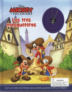 LOS TRES MOQUETEROS: MICKEY Y SUS AMIGOS
