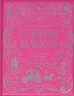 GRAN TESORO: CUENTOS MAGICOS