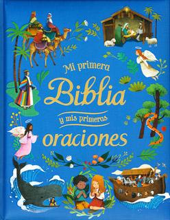 MI PRIMERA BIBLIA Y MIS PRIMERAS ORACIONES...