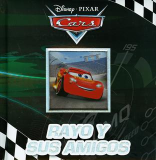 LIBRO DE CARTON: CARS REFRESH. RAYO Y SUS AMIGOS