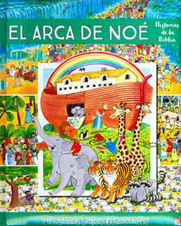 EL ARCA DE NOE: HISTORIAS DE LA BIBLIA