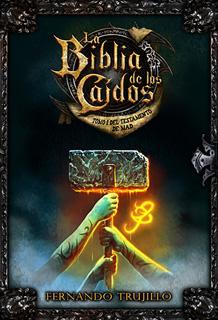 LA BIBLIA DE LOS CAIDOS TOMO 1 DEL TESTAMENTO DE...