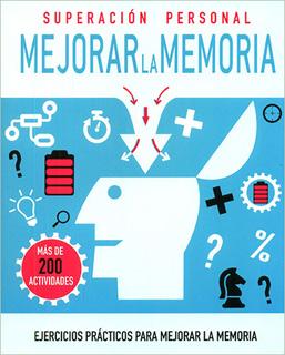 SUPERACION PERSONAL: MEJORAR LA MEMORIA
