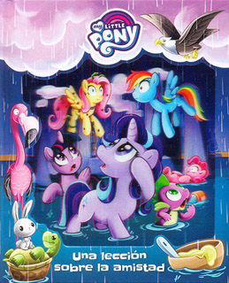 MY LITTLE PONY: UNA LECCION SOBRE LA AMISTAD
