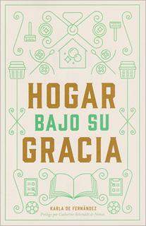 HOGAR BAJO SU GRACIA
