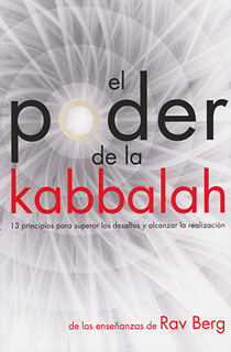 EL PODER DE LA KABBALAH: 13 PRINCIPIOS PARA...