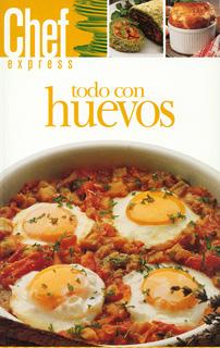 CHEF EXPRESS: TODO CON HUEVOS