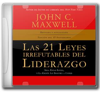 LAS 21 LEYES IRREFUTABLES DEL LIDERAZGO...